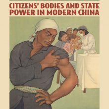Mass Vaccination - Citizens' Bodies and State Power in Modern China